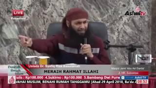 [LIVE] Ustadz Dr. Syafiq Riza Basalamah, MA - MERAIH RAHMAT ILLAHI