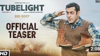 Tubelight  Official Teaser  Salman Khan  Kabir Khan