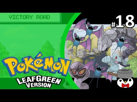Risky Play Pokémon Leaf Green Episode #18 I'm Beginning To believe There Is No Elite Four