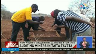 Mining ministry to conduct audit of all investors in Taita Taveta