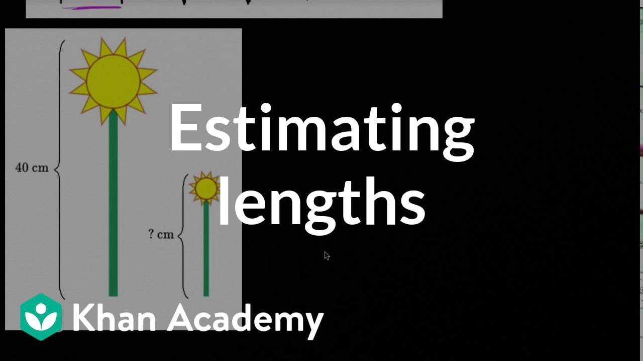 Estimating lengths   Measurement and data   Early Math   Khan Academy -  YouTube [ 720 x 1280 Pixel ]
