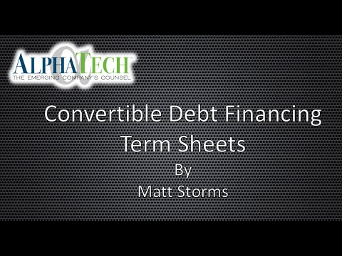 Convertible Debt Financing Term Sheets