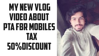 my new vlog video on PTA mobile registration tax 2020
