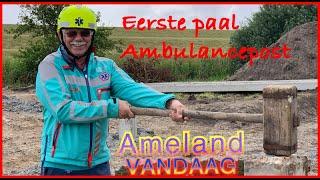 Eerste paal ambulancepost Ameland