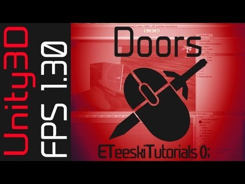 FPS1.30 Opening and Closing Doors. Unity3D FPS Game Design Tutorial.