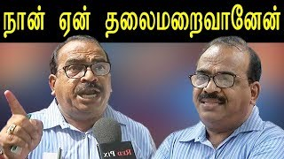 nanjil sambath interviews | why i was hiding nanjil sambath explains | tamil news | redpix