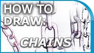 How to Draw: Chains & Chain Links