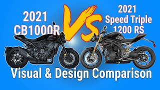 2021 Speed Triple 1200RS vs 2021 CB1000R (Visual \u0026 Design Comparison)