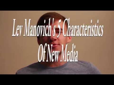 Lev Manovich's 5 Characteristics of New Media