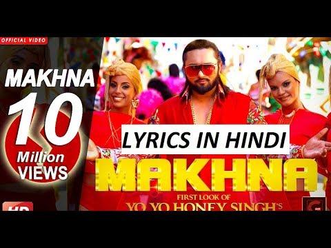 Yo Yo Honey Singh: MAKHNA Lyrics Video | Neha Kakkar, Singhsta, TDO | Bhushan Kumar