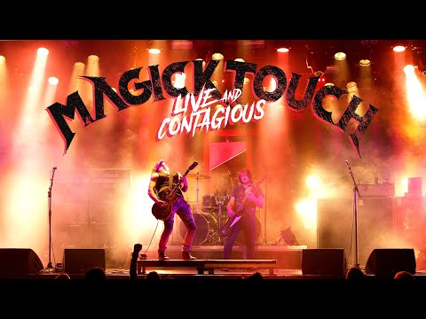MAGICK TOUCH - Live And Contagious (Concert movie)