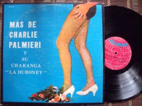 Cellar Dwellers - CHARLIE PALMIERI AND THE DUBONEY ORCHESTRA