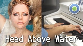Head Above Water 鋼琴版 (主唱: Avril Lavigne)