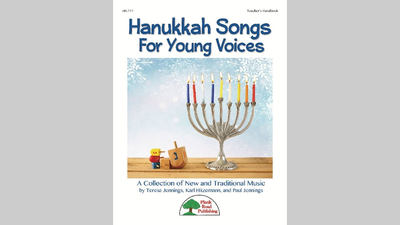 Hanukkah Songs For Young Voices MusicK8com Song Collection
