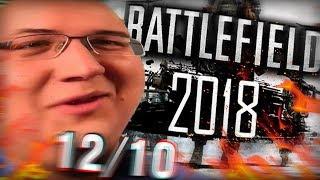 BATTLEFIELD 2018 И ЕГО УБИЙЦА....