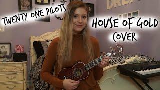 House of Gold | Twenty One Pilots {Cover} | Caroline Dare