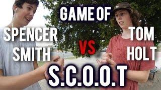 SCOOT | Tom Holt vs Spencer Smith - #3