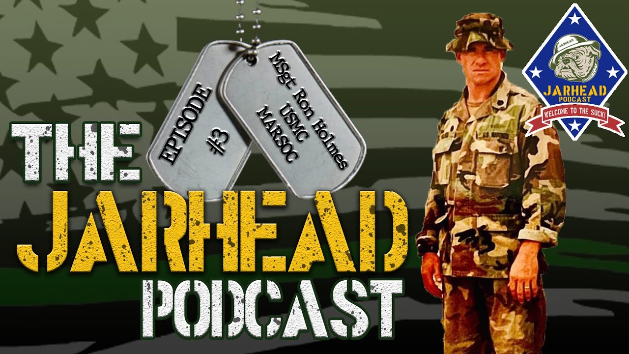 20+ Year Force Recon (MARSOC) Marine | Ron Holmes Tells His Story | The Jarhead Podcast