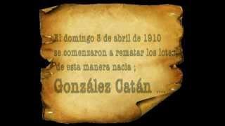 HISTORIA DE GONZALEZ CATAN