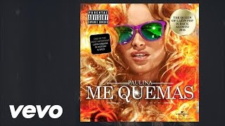 Paulina Rubio - Me Quemas ft. Farruko (Preview Demo)