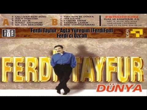 Ferdi Tayfur - AgLa Yüregim (FerdiFon)
