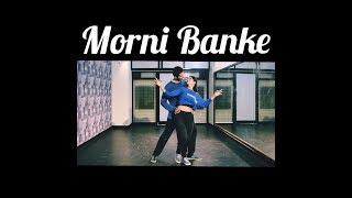 Morni Banke Dance Choreography | Badhaai Ho | Ayushmann K, Sanya | Guru Randhawa | Neha Kakkar