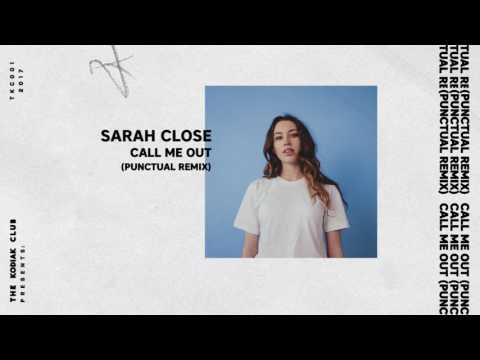 Sarah Close - Call Me Out (Punctual Remix)