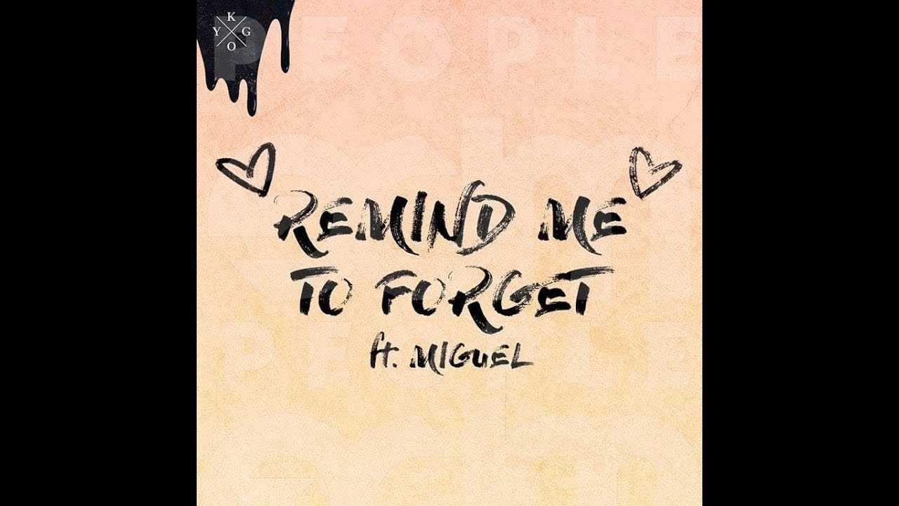 kygo-remind-me-to-forget-new-2018-raymanmusic