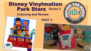 Part 2 Unboxing Disney Vinylmation Park Starz 3  OPENING and REVIEW    Isn