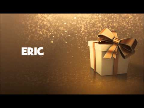 Carte Anniversaire Eric.Joyeux Anniversaire Eric Youtube