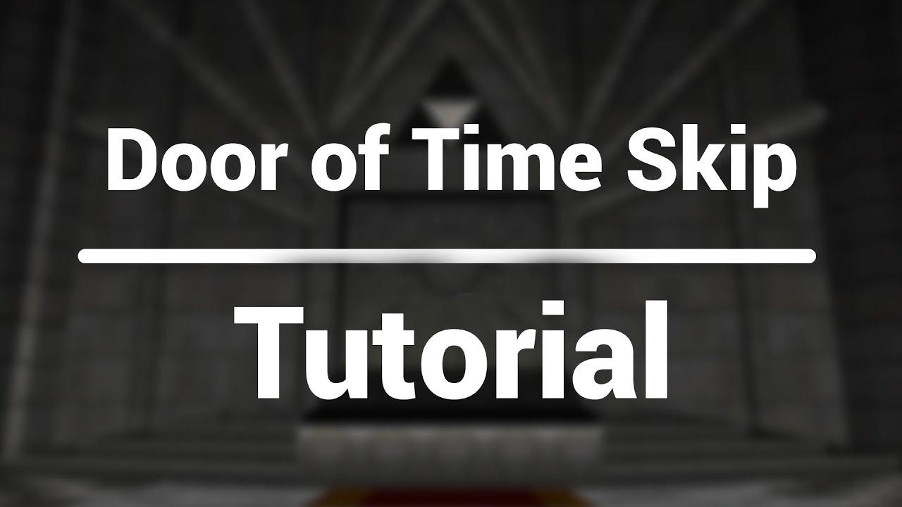 Door of Time Skip - ZeldaSpeedRuns