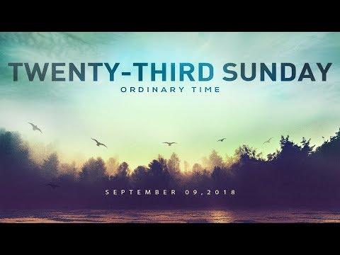 Weekly Catholic Gospel Reflection For September 9, 2018 | Twenty-Third Sunday of Ordinary Time