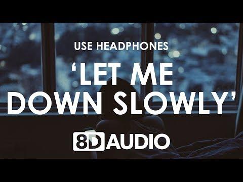 Alec Benjamin & Alessia Cara - Let Me Down Slowly (8D AUDIO) 🎧