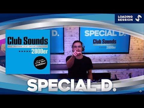 SPECIAL D. (GER) - Live DJ-Mix | CLUB SOUNDS 2000er