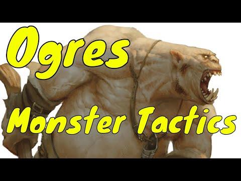 D&D (5e): Monster Tactics, Ogre.
