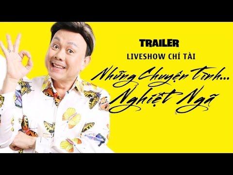 Trailer Liveshow Hài Chí Tài 2017 - Những Chuyện Tình Nghiệt Ngã Chí Tài, Hoài Linh, Trường Giang