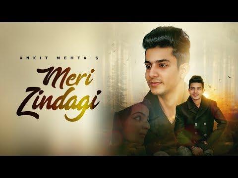 Ankit Mehta-MERI ZINDAGI [ Full Song ] | Art ATTACK | Hattrick | New Punjabi Song 2018