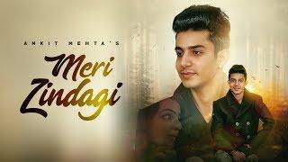 Ankit Mehta MERI ZINDAGI [ Full Song ] | Art ATTACK | Hattrick | New Punjabi Song 2018