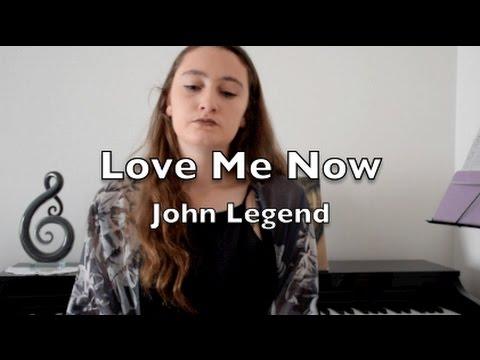 LOVE ME NOW II JOHN LEGEND II COVER