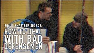 How to Deal with Bad Defensemen - Goalie Smarts Ep. 32