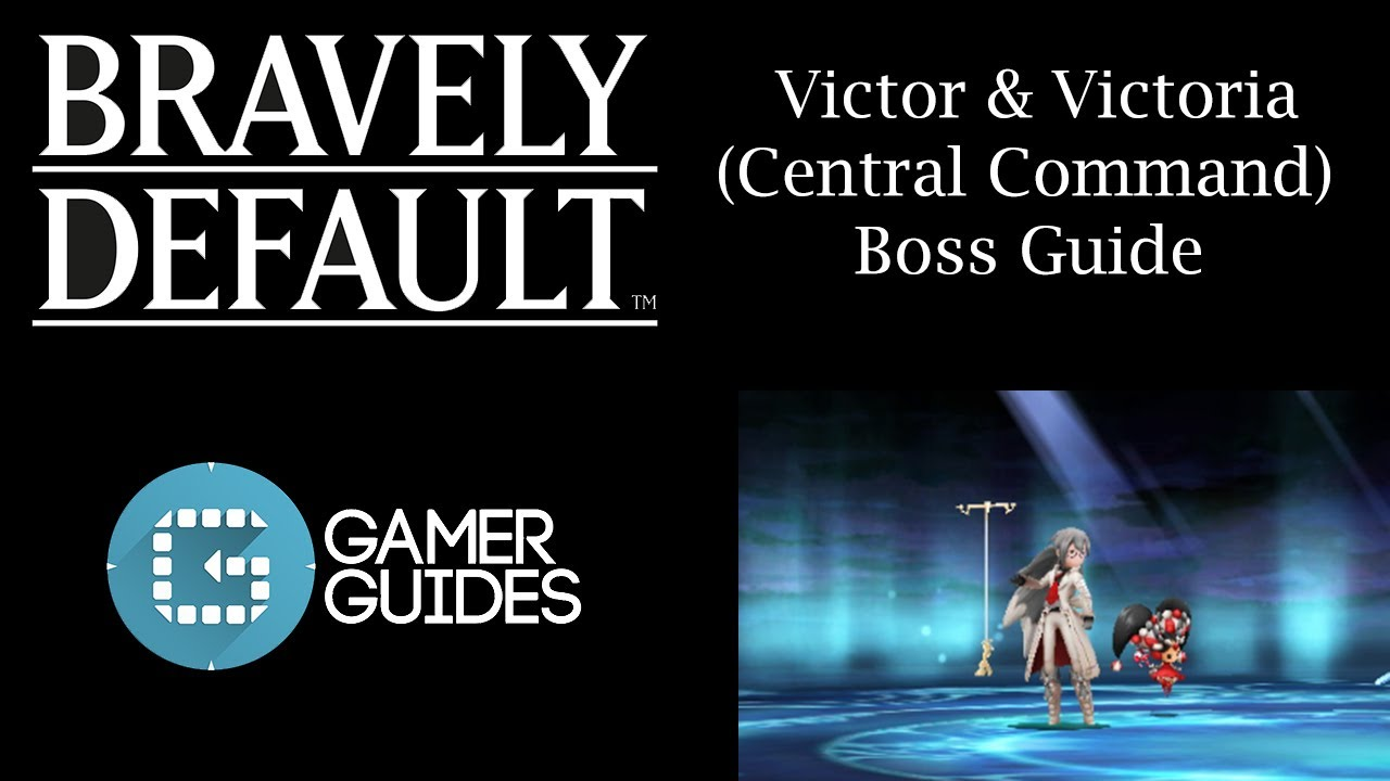Bravely default victor and victoria boss guide full battle bravely default victor and victoria boss guide full battle youtube aloadofball Choice Image