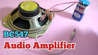Simple Audio Amplifier | BC547 Transistor