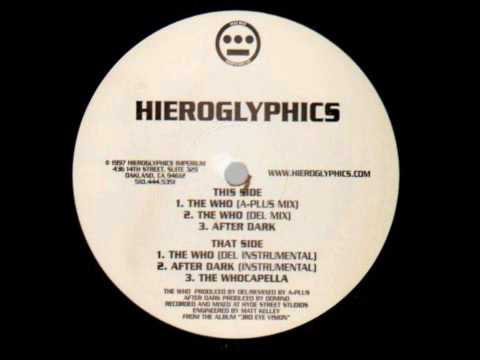 Hieroglyphics - The Who (A-Plus Remix)