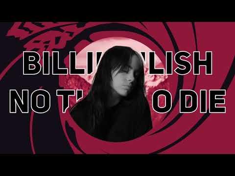 Billie Eilish - No Time To Die   10 hours
