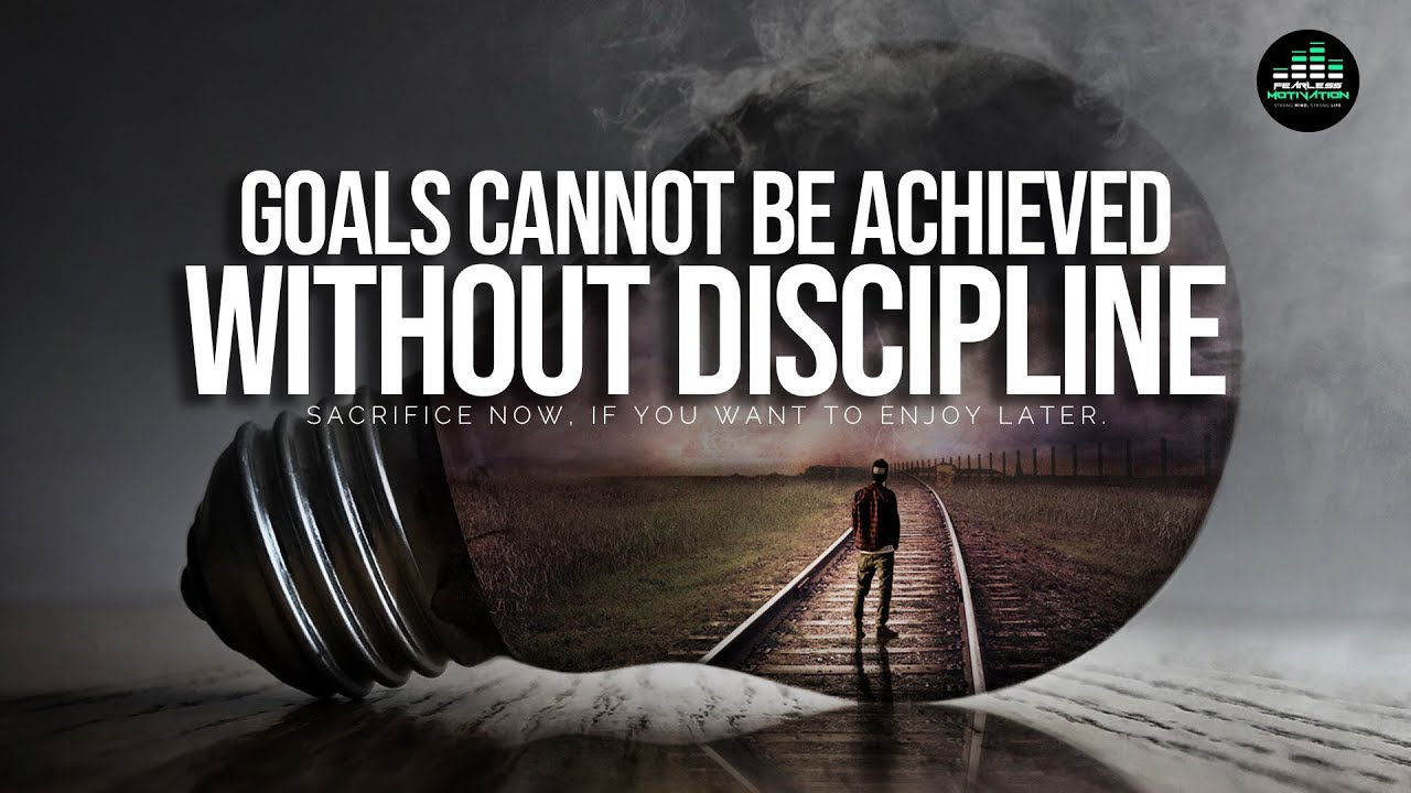 Goals Cannot Be Achieved Without Discipline (Part 1/2) Motivational Speech