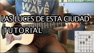 División Minúscula - Las Luces de Esta Ciudad Tutorial Guitarra (HD)