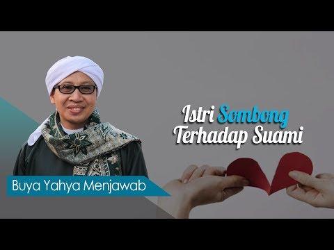 Istri Sombong Terhadap Suami - Buya Yahya Menjawab
