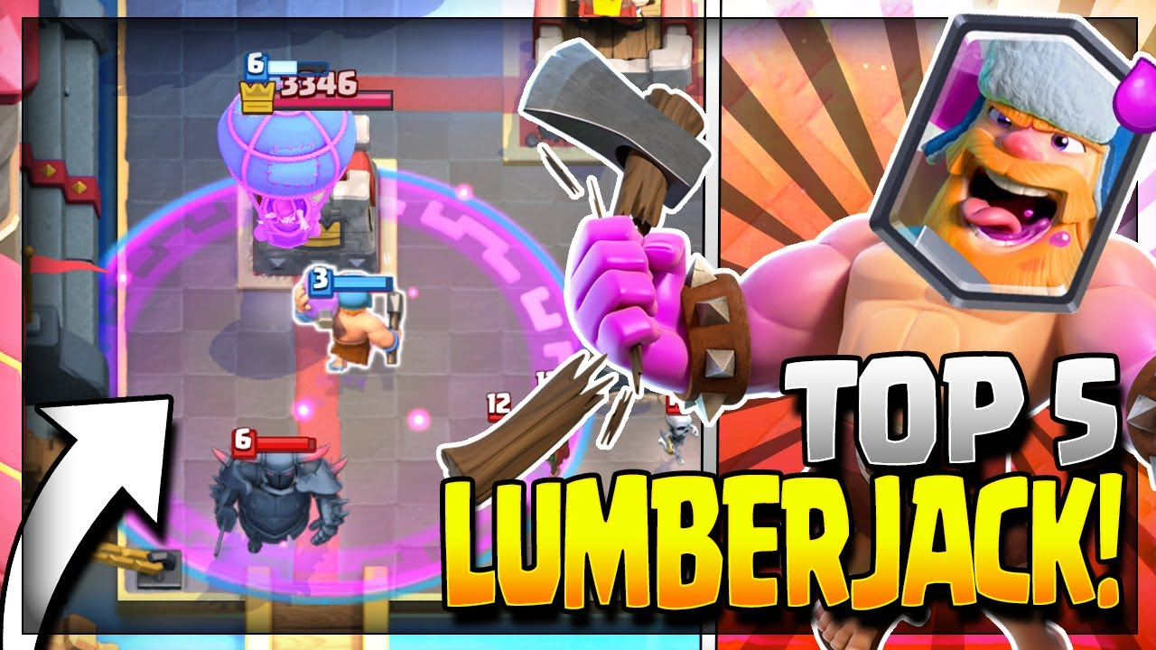 Top 5 Best Lumberjack Decks In Current Meta Arena 8 To 11 Clash Royale Strategy Youtube