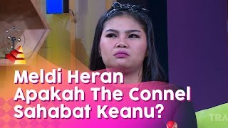 RUMPI - Meldi Anggap The Connel Twins Pura2 Sahabatan Dengan Keanu! (15/1/20) PART3
