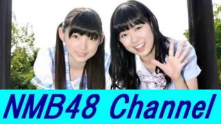 NMB48 渡辺美優紀 vs 太田夢莉 ガチンコ対決!!!! ☆NMB48の最新情報をお届け☆ ...